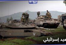 الجيش الإسرائيلي يرفع الجاهزية على حدود لبنان ويتسنفر قواته