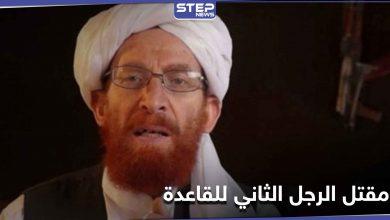 """مقتل """"أبو محسن المصري"""" الرجل الثاني بتنظيم القاعدة في أفغانستان"""