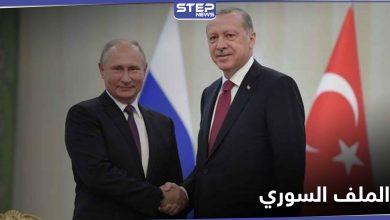 """""""حل يشبه اتفاق قره باغ"""".. أردوغان وبوتين يتباحثان الملف السوري ووزير خارجيته يعلن """"حان الوقت"""""""