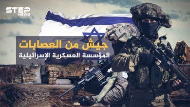 جيش من الميليشيات والمرتزقة ... الجيش الإسرائيلي كيف تحول إلى أحد أقوى جيوش المنطقة