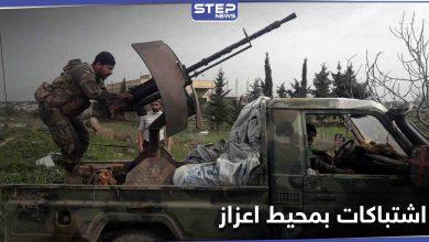 """قتلى واشتباكات.. غارة لفصائل المعارضة السورية على نقاط أمامية لـ """"قسد"""" قرب اعزاز"""